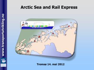 Arctic Sea and  Rail  Express
