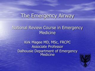 The Emergency Airway  National Review Course in Emergency Medicine