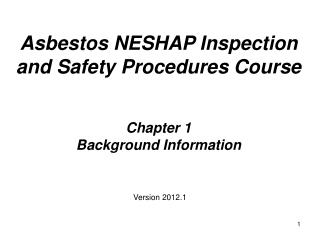 Asbestos NESHAP Inspection  and Safety Procedures Course