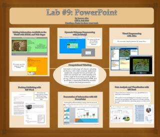 Lab #9: PowerPoint By  Junsoo Ahn CSE 3, Fall 2013 Creating a Poster to show your work
