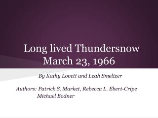 Long lived Thundersnow March 23, 1966
