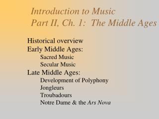 Introduction to Music Part II, Ch. 1:  The Middle Ages