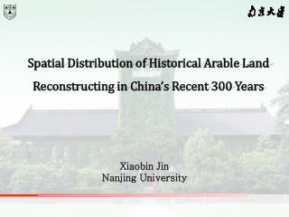 Spatial Distribution of Historical Arable Land Reconstructing in China's Recent 300 Years