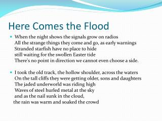 Here Comes the Flood