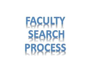 Faculty  Search Process