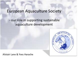 European Aquaculture Society  - our role in supporting sustainable aquaculture development