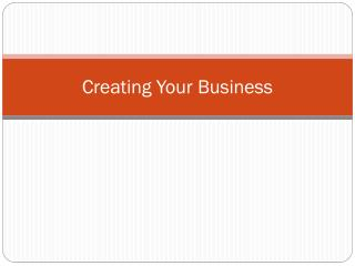 Creating Your Business