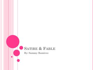 Satire & Fable