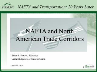NAFTA and Transportation: 20 Years Later