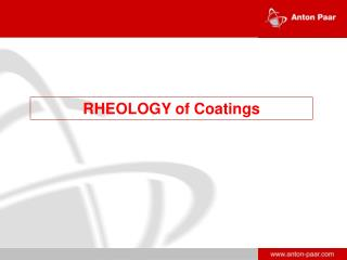 RHEOLOGY of Coatings