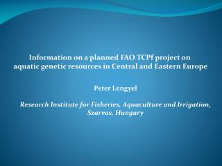 Information on  a  planned  FAO  TCPf project  on