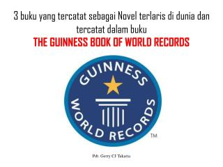 Urutan 3  VERSI  THE GUINNESS BOOK  OF WORLD RECORDS