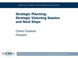 Strategic Planning: Strategic Visioning Session and Next Steps