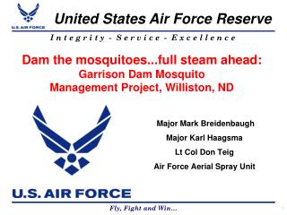 Dam the mosquitoes...full steam ahead:  Garrison Dam Mosquito Management Project, Williston, ND