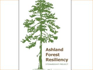 Ashland Forest Resiliency Stewardship Project