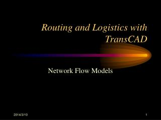 Routing and Logistics with TransCAD