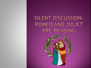 Silent Discussion: Romeo and Juliet pre-reading