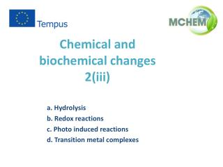 Chemical and biochemical change s 2 (iii)