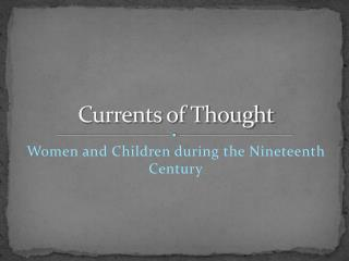 Currents of Thought