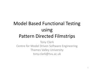 Model Based Functional Testing using  Pattern Directed Filmstrips