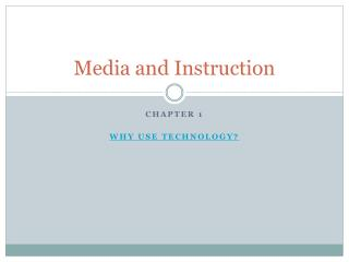 Media and Instruction