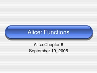 Alice: Functions
