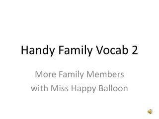 Handy Family Vocab 2