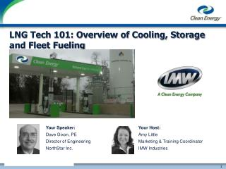 LNG Tech 101: Overview of Cooling, Storage and Fleet Fueling
