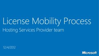 License Mobility Process Hosting Services Provider team