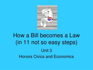 How a Bill becomes a Law (in 11 not so easy steps)