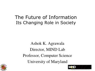 The Future of Information Its Changing Role in Society
