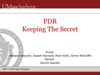 PDR Keeping The Secret