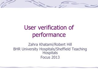User verification of performance