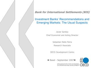 Bank for International Settlements (BIS)  Investment Banks' Recommendations and Emerging Markets: The Usual Suspects