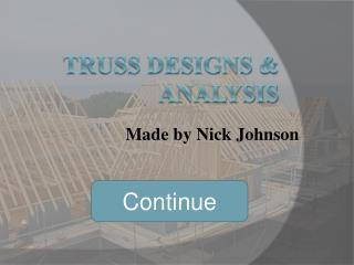 Truss Designs & Analysis