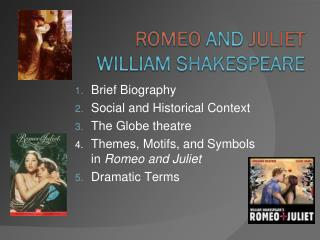 Brief Biography Social and Historical Context The Globe theatre