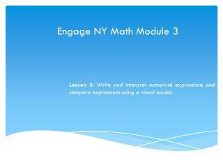 Engage NY Math Module 3