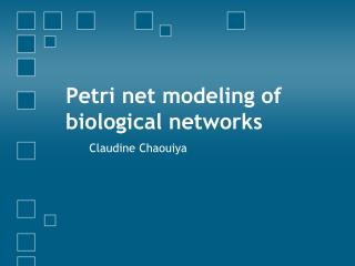 Petri net  modeling  of  biological networks