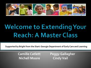 Welcome to Extending Your Reach: A Master Class