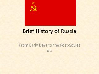 Brief History of Russia