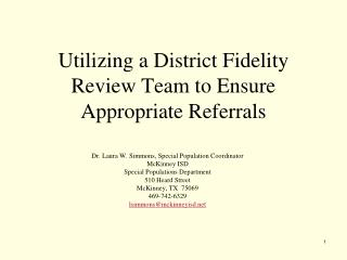 Utilizing a District Fidelity Review Team to Ensure Appropriate Referrals