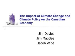 The Impact of Climate Change and Climate Policy on the Canadian Economy