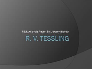 R. v. Tessling
