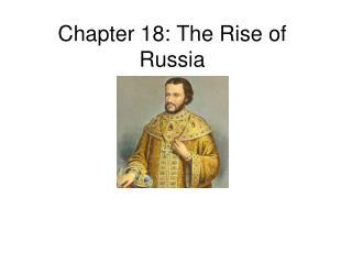 Chapter 18: The Rise of Russia