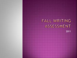 Fall Writing Assessment