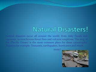 Natural Disasters!
