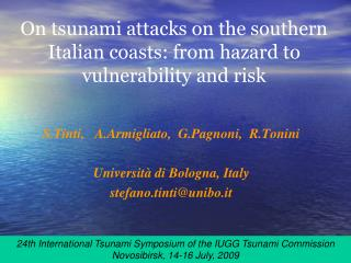 On tsunami attacks on the southern Italian coasts: from hazard to vulnerability and risk