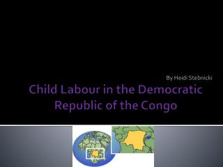 Child Labour in the Democratic Republic of the Congo