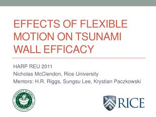 Effects of flexible motion on tsunami wall efficacy