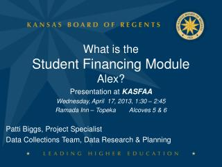 What is the  Student Financing Module  Alex?